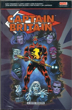 Captain Britain A Hero Reborn TPB Vol 1 1