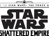 Journey to Star Wars: The Force Awakens - Shattered Empire Vol 1