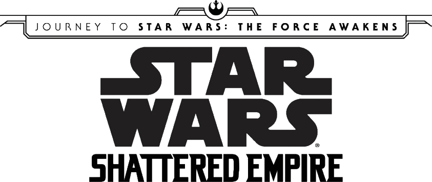 Journey To Star Wars The Force Awakens Shattered Empire Vol 1