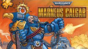 WARHAMMER 40,000 MARNEUS CALGAR 1 Trailer Marvel Comics