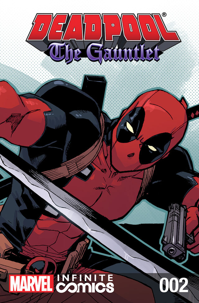 File:Deadpool The Gauntlet Infinite Comic Vol 1 2.jpg