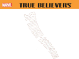 True Believers: Spider-Woman Vol 1