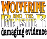 Wolverine and the Punisher Damaging Evidence (1993) Logo2