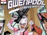 Gwenpool Strikes Back Vol 1