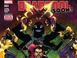 Deadpool: Too Soon? Vol 1 3
