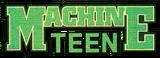 Machine Teen (2005)