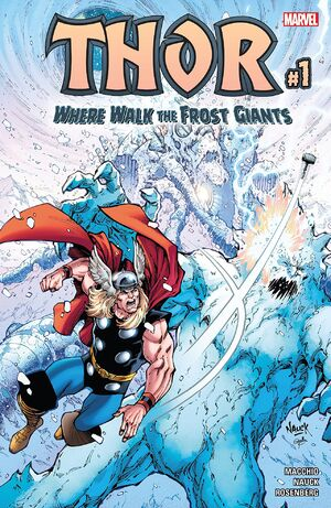 Thor Where Walk the Frost Giants Vol 1 1