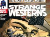 Marvel Westerns: Strange Westerns Starring the Black Rider Vol 1 1