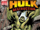 Hulk: Destruction Vol 1 1