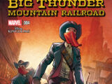 Big Thunder Mountain Railroad Vol 1 4