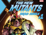 New Mutants: Dead Souls Vol 1 1