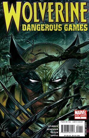 Wolverine Dangerous Games Vol 1 1