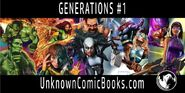 Generations Interconnected Unknown Comic Books Exclusive Variants