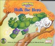 Spider-Man & Friends Hulk the Hero Vol 1 1 0001
