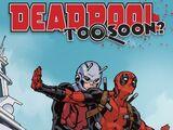 Deadpool: Too Soon? Infinite Comic Vol 1 4