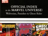 Wolverine, Punisher & Ghost Rider: Official Index to the Marvel Universe Vol 1 2