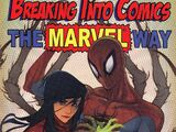 Breaking Into Comics the Marvel Way! Vol 1 1