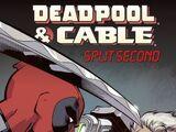 Deadpool & Cable: Split Second Infinite Comic Vol 1 2