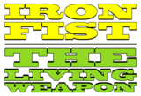 Iron Fist the Living Weapon (2014) Logo