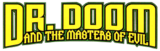 Doctor Doom and the Masters of Evil (2009) Logo