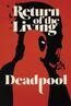 Return of the Living Deadpool Vol 1 4 Textless