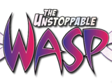 Unstoppable Wasp Vol 1