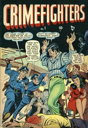 Crimefighters Vol 1 1