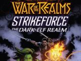 War of the Realms Strikeforce: The Dark Elf Realm Vol 1 1