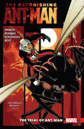 Astonishing Ant-Man TPB Vol 1 3 The Trial of Ant-Man