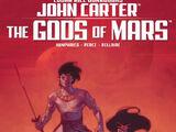 John Carter: The Gods of Mars Vol 1