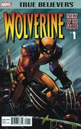 True Believers Wolverine - Enemy of the State Vol 1 1
