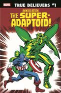 True Believers Annihilation - Super-Adaptoid Vol 1 1