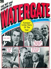 Wit & Wisdom of Watergate Vol 1 1