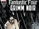 Fantastic Four: Grimm Noir Vol 1 1