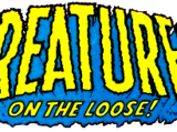 Creatures on the Loose Vol 1