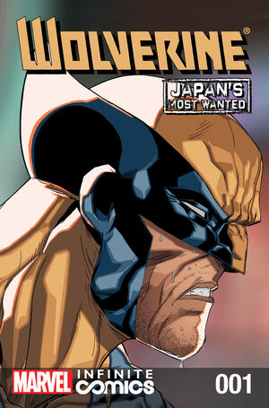 Wolverine Japan's Most Wanted Infinite Comic Vol 1 1