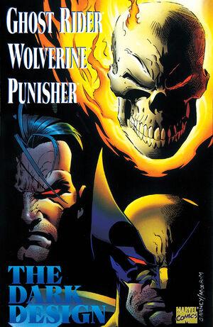 Ghost Rider Wolverine Punisher The Dark Design Vol 1 1
