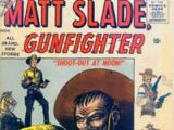 Matt Slade, Gunfighter Vol 1 4