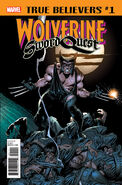 True Believers Wolverine - Sword Quest Vol 1 1