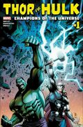 Thor vs. Hulk Champions of the Universe Vol 1 1