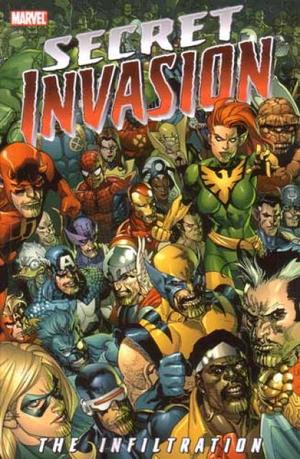 Secret Invasion The Infiltration Vol 1 1