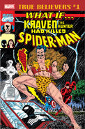 True Believers What If Kraven the Hunter Had Killed Spider-Man? Vol 1 1
