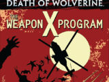 Death of Wolverine: The Weapon X Program Vol 1 1