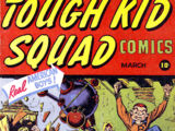 Tough Kid Squad Comics Vol 1 1