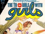 Trouble with Girls Vol 1