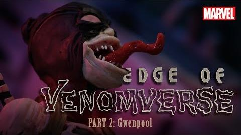 GwenPool is VENOMIZED - Part 2 - Edge of Venomverse