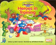 Spider-Man & Friends Heroes in Training Vol 1 1 0001