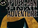 Spider-Man: The Final Adventure Vol 1 1