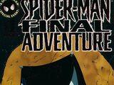 Spider-Man: The Final Adventure Vol 1 1