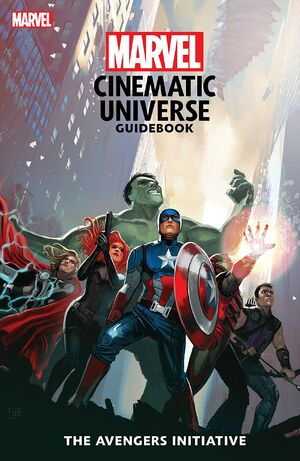 Marvel Cinematic Universe Guidebook The Avengers Initiative Vol 1 1